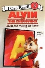 Alvin and the Chipmunks: Alvin and the Big Art Show (I Can Read Level 2)