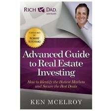 The Advanced Guide to Real Estate Investing : How to Identify the Hottest...