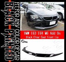 CARKING 06-10 GLOSS BLACK PAINTED BMW E63 M6 V style FRONT LIP SPLITTER SPOILER