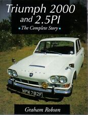 Triumph 2000 & 2.5PI Complete Story inc. Stag + motorsport by Graham Robson 1995