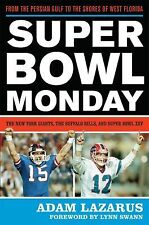 Super Bowl Monday : From the Persian Gulf to the Shores of West Florida - The...