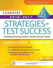 Saunders 2016-2017 Strategies for Test Success : Passing Nursing School and...