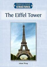 The Eiffel Tower (History's Great Structures)