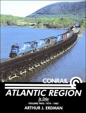 Conrail Atlantic Region In Color Volume 2: 1979-1981 / Railroads