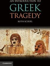 An Introduction to Greek Tragedy by Ruth Scodel (2010, Paperback)