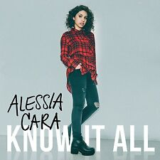 ALESSIA CARA : KNOW IT ALL (inc Here)  (CD) Sealed