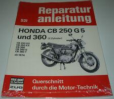 Reparaturanleitung Honda CB 250 G 5 / K5 / CB 360 / G / T 2 Zylinder ab 1974 NEU