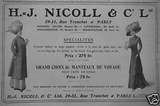 PUBLICITÉ 1909 H.J.NICOLL & C° Ltd GRAND CHOIX DE MANTEAUX - ADVERTISING
