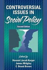 Controversial Issues in Social Policy (2nd Edition)