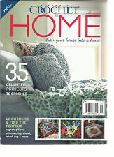 INTERWEAVE CROCHET HOME, TURN YOUR HOUSE INTO A HOME    SPECIAL ISSUE, 2015