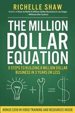 The Million Dollar Equation: How to build a million dollar business in 3 years