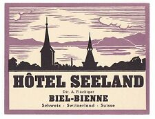 Hotel Seeland BIEL – BIENNE Switzerland luggage label Kofferaufkleber  x0291