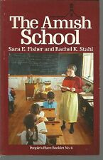 The Amish School People's Place Book No 6 by Rachel K Stahl and Sara E Fisher