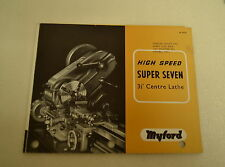 "MYFORD HIGH SPEED SUPER SEVEN 3 1/2"" CENTER LATHE CATALOG 1965 (JRW#010)"