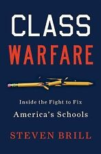 Steven Brill - Class Warfare (2012) Trade Cloth (Hardcover) New FREE SHIPPING