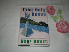 Evan Only Knows by Rhys Bowen      *SIGNED*