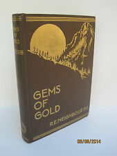 Gems of Gold by R.E. Neighbour