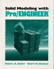 Solid Modeling with ProENGINEER