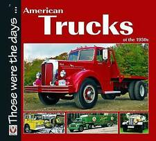 American Trucks of the 1950s by Norm Mort (Paperback, 2009)