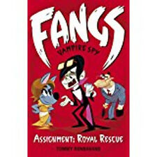 Fangs Vampire Spy Book 3: Assignment: Royal Rescue (Fangs Vampire Spy books), Ne
