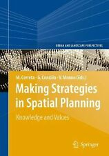 Urban and Landscape Perspectives Ser.: Making Strategic Spatial Planning :...