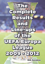 The Complete Results & Line-ups of the UEFA Europa League 2009-2012 - Statistics