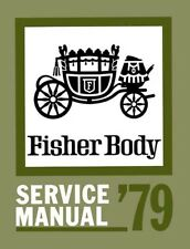 1979 Buick Cadillac Chevrolet Fisher Body Shop Service Repair Manual