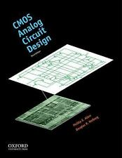 The Oxford Series in Electrical and Computer Engineering: CMOS Analog Circuit...