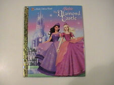 Barbie and the Diamond Castle  Barbie   Little Golden Book  2008