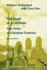 Death of a Christian (Studies in the Reformed Rites of the Church)