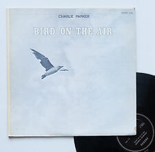 "Vinyle 33T Charlie Parker   ""Bird on the air (1944-45)"""