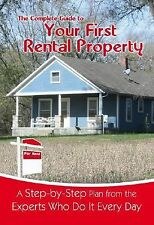 Your First Rental Property : A Step-by-Step Plan from the Experts Who Do It...
