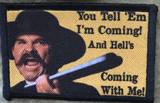 Hell's Coming With Me Tombstone Movie  Patch Doc Holiday  Val Kilmer Wyatt Earp