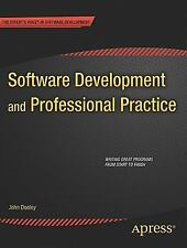 Software Development and Professional Practice by John Dooley (2011,...
