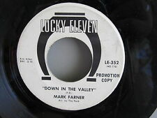 ROCK FUZZ promo 45: MARK FARNER Down In The Valley/Got News For You LUCKY ELEVEN