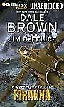 Dale Brown's Dreamland: Piranha 4 by Dale Brown and Jim DeFelice (2012, CD,...