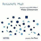 Beginner's Mind - The Piano Works 1975 - 1988 (Pace) CD NEW