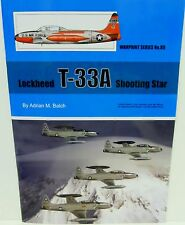 Warpaint Series No.88 - Lockheed T-33A Shooting Star           36 Pages     Book