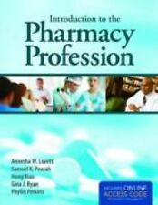 Introduction to the Pharmacy Profession by Samuel K. Peasah, Annesha W....