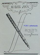 PUBLICITE FRAZAR WAHL PEN EVERSHARP PORTE PLUME STYLO DE 1926 FRENCH AD PEN