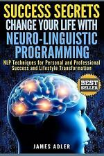 Success, Lifestyle, NLP, Neuro-Linguistic Programming, NLP for Beginners...