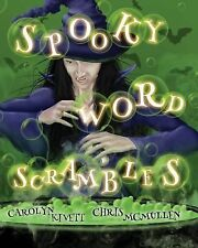 Spooky Word Scrambles by Chris McMullen and Carolyn Kivett (2013, Paperback)