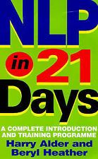 NLP IN 21 DAYS / HARRY ADLER NEURO LINGUISTIC PROGRAMMING 9780749920302