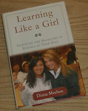 LEARNING LIKE A GIRL Signed By DIANA MEEHAN 2007 H/C 1st/1st