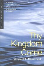 Thy Kingdom Come: Jesus & the Reign of God-ExLibrary