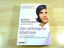 Maria Toorpakai, Katharine Holstein: Das verborgene Mädchen / Taschenbuch