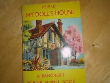 "VINTAGE POP-UP MY DOLL'S HOUSE BANCROFT POP-UP MODEL BOOK, 7"" x 5"""