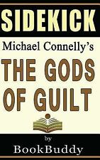 GODS OF GUILT (LINCOLN LAWYER): BY MICHAEL CONNELLY -- SIDEKIC -  (PAPERBACK) NE