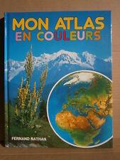 MON ATLAS EN COULEURS - Editions Fernand Nathan 1981