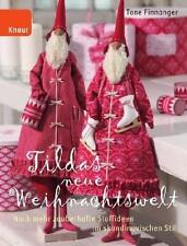 Tildas neue Weihnachtswelt * Tone Finnanger * Tilda Weihnachten Nähen Patchwork